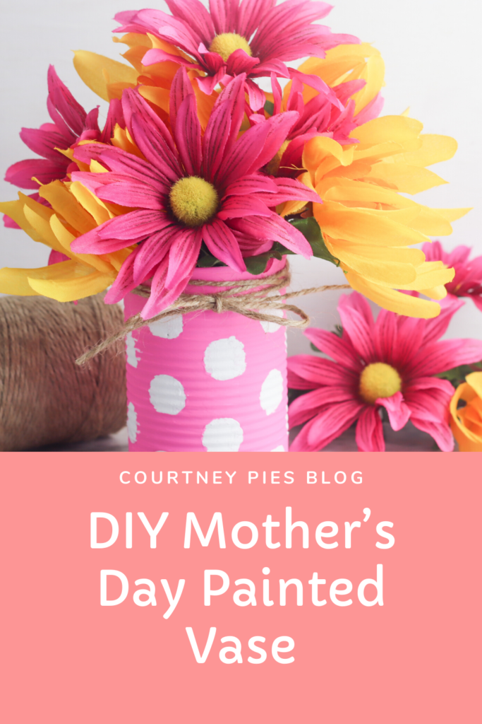 DIY Mother's Day Painted Vase | Courtney Pies Blog