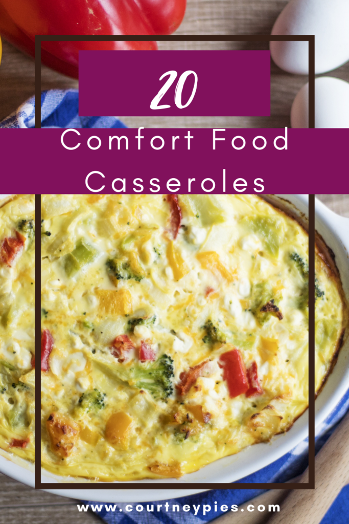 "Pinterest pin with casserole dish with text that says ""20 Comfort Food Casseroles"""