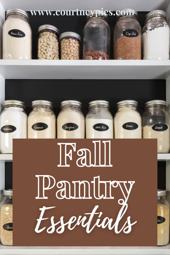 shelves full of pantry items with text overlay that says Fall Pantry Essentials