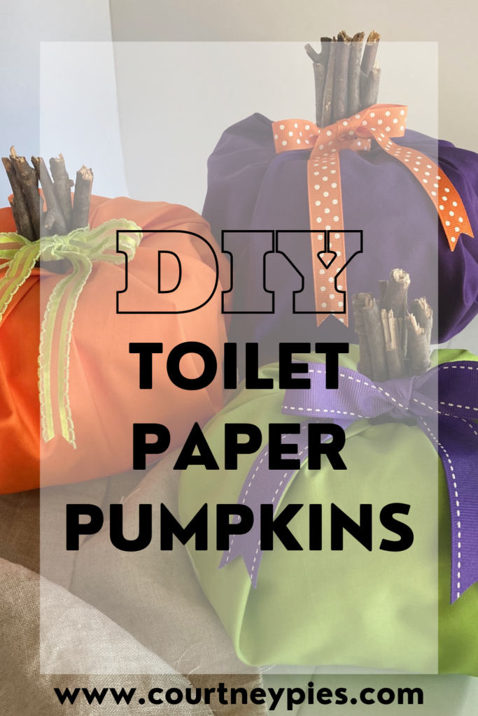 Pinterest image with text that says DIY Toilet Paper Pumpkins